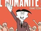 Debout l'humanité Osamu Tezuka
