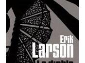 diable dans ville blanche Erik LARSON