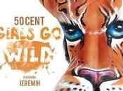 Cent feat Jeremih Girls Wild (audio)