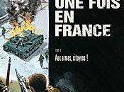 était fois France, armes, citoyens Fabien Nury Sylvain Vallée