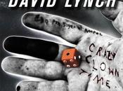 """Crazy Clown Time"" David Lynch"