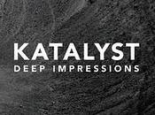 Katalyst Deep Impressions (2011)