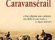 Charif Majdalani réinvente caravane passe