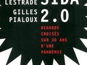 """Interview Didier Lestrade revient d'épidémie dans """"SIDA 2.0"""" avec médecin Gilles Pialoux"""