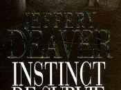 Instinct survie Jeffery DEAVER