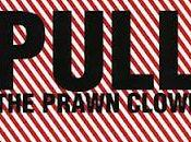 Disque Pull Prawn Clown/The Berlin Tapes (2007)