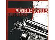 Mortelles voyelles Gilles Schlesser
