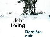 "2012/16 ""Dernière nuit Twisted River"" John Irving"