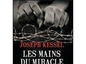 mains miracle Joseph Kessel