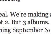 Green sortiront trois albums d'ici janvier...
