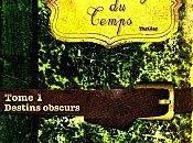 Etrangers temps tome Destins Obscurs Corinne Gatel-Chol