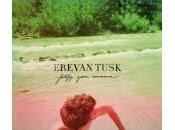 Jeunes talents Erevan Tusk, leur premier album Fortify your innocence