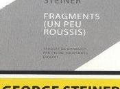 """Fragments roussis)""de George Steiner"