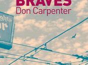Sale temps pour braves Carpenter