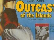 Banni îles Outcast Islands, Carol Reed (1952)