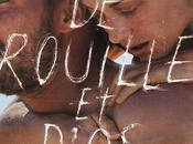 ROUILLE D'OS, film Jacques AUDIARD