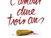 Critique Ciné L'Amour Dure Trois Ans, romantisme contemporain
