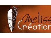 Metiss Création, début d'une nouvelle aventure...