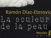 couleur peau Ramon Diaz Eterovic