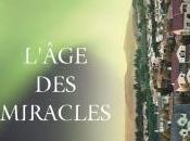 L'Age miracles Karen THOMPSON WALKER