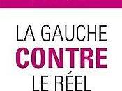"""gauche contre réel"""" d'Elisabeth Lévy"""