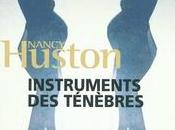 Instruments ténèbres Nancy Huston