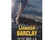 """suis train lire:""""Cette nuit-là"""" Linwood Barclay"""