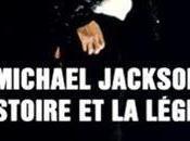 Michael Jackson: L'Histoire Légende