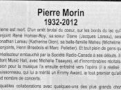 conjoint René Homier-Roy, Pierre Morin, décédé!
