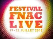 Découvrez programmation Festival Fnac Live 2012