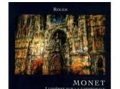 Monet, Lumières cathédrale Rouen