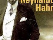 Reynaldo Hahn, (1874-1947), Biographie Jacques Depaulis,