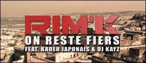Rim'k reste fiers (feat. Kader Japonais Kayz) (CLIP)