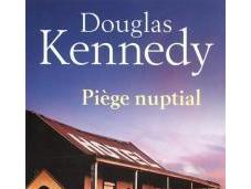 Piège nuptial, Douglas Kennedy
