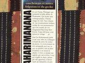 Cauchemars autres fulgurances gecko, Jean-Luc Raharimanana