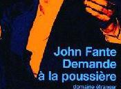 Demande poussière (Ask Dust) John Fante