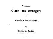 Nouveau Guide étrangers dans Munich environs (1835)