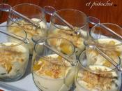 Verrines Mascarpone, Pêches Pistaches Traou Pont Aven