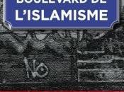 """""""Boulevard l'islamisme"""" culs-de-sac liberté d'expression"""