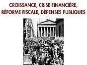 leçons d'histoire économique Croissance, crise financière, réforme fiscale, dépenses publiques Jean-Marc DANIEL