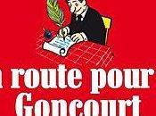 route pour Goncourt Jean-François KIERZKOWSKI Mathieu EPHREM