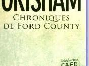 Livre vivre Chroniques Ford County John Grisham