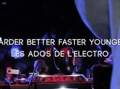 "Notre documentaire ""Harder, Better, Faster, Younger Ados l'Electro"""