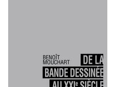 Livre bande dessinée XXIe siècle Benoît Mouchart