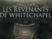 Enquêtes extraordinaires Newbury Hobbes, tome revenants Whitechapel George Mann