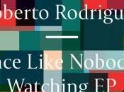 Roberto Rodriguez Dance Like Nobody's Watching