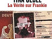 """2013/7 vérité Frankie"""" Tina Uebel"""