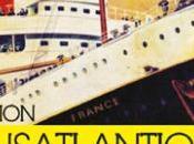 Exposition Deauville Transatlantiques, Belle époque Années folles