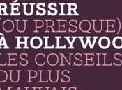 Comment réussir presque) Hollywood Wood