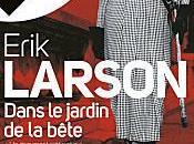 Dans jardin bête Erik Larson